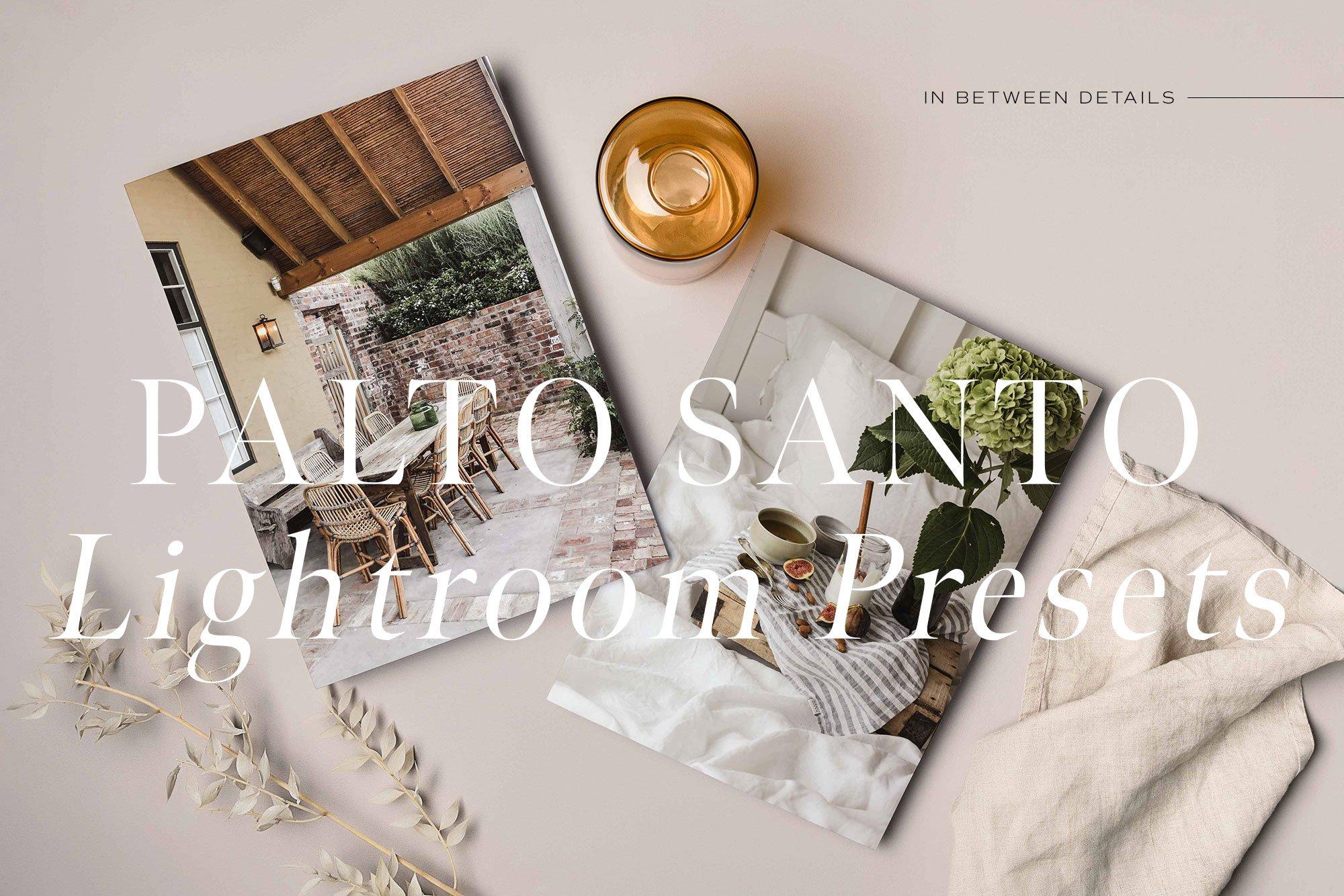 Palo Santo Lightroom Presets